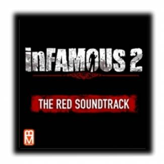 Infamous 2 : The red soundtrack