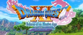 بررسی و نقد بازی Dragon Quest XI: Echoes of an Elusive Age