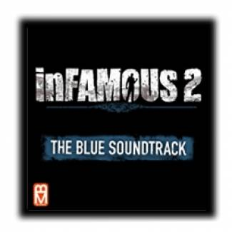 Infamous 2 : The blue soundtrack