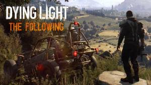 ویدئو : تریلر DLC جدید بازی Dying Light با نام The Following